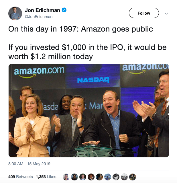 If you invested $1,000 in the Amazon IPO, it would be worth $1.2 million today.